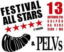 Felstival All Stars, @ São João Del Rey